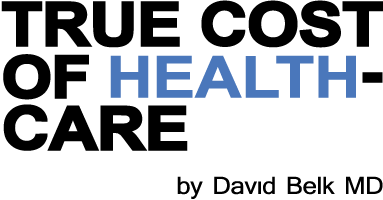 True Cost of Heathcare